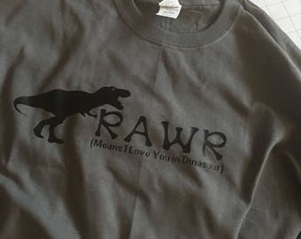 T-Rex/Dinosaur/Rawr means I love you