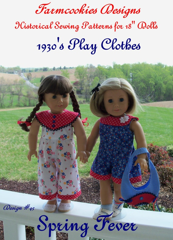 "PRINTED SEWING PATTERN / Spring Fever / 1930's Play Clothes Fits American Girl ® or Other 18"" Dolls"