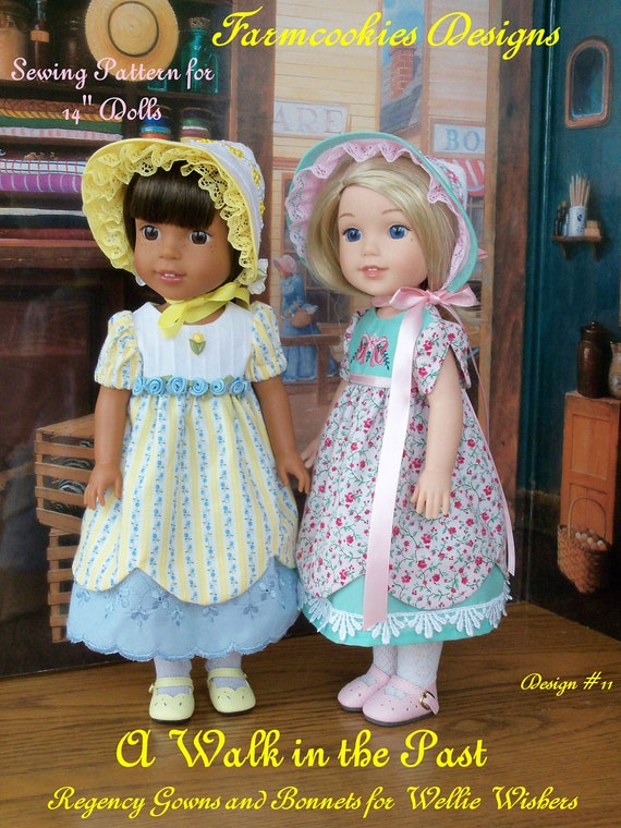 Wellie Wisher ® Size PRINTED Sewing Pattern: A Walk in the Past / Regency GOWN and BONNET  Fits 14 Inch American Girl ® Wellie Wishers®