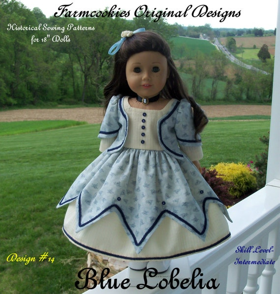 """PRINTED SEWING Pattern  / Historical Blue Lobelia Gown/  Sewing Pattern for American Girl®  or Other 18"""" Dolls"""