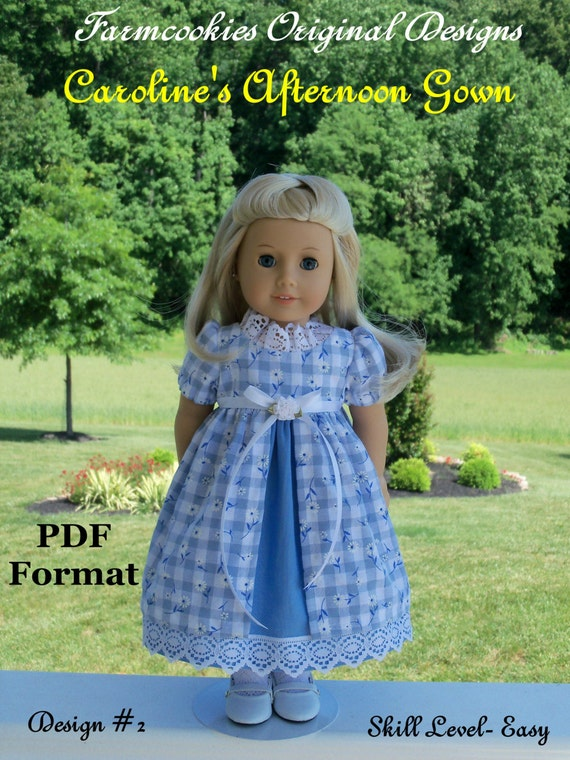 "PDF Sewing Pattern/  Caroline's Afternoon Gown / Sewing Pattern   Fits  American Girl® or Other 18"" Dolls"