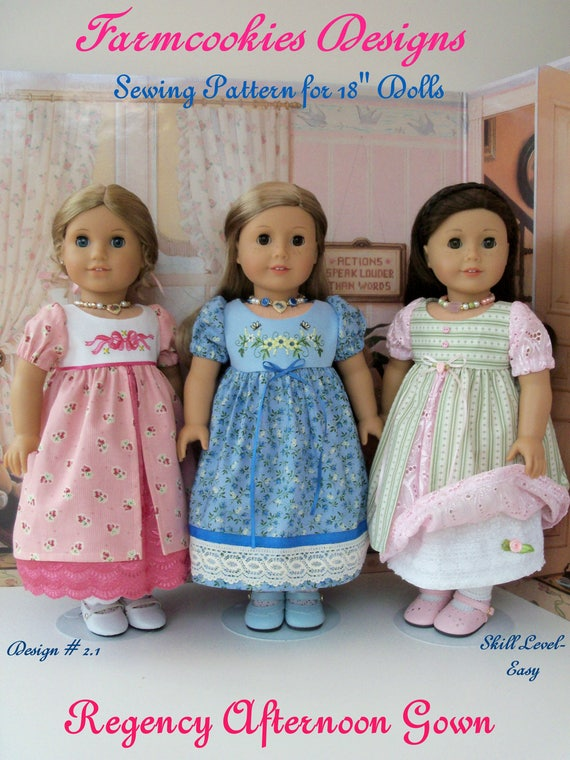 PDF SEWING PATTERN fits like American Girl Doll Clothes / Regency Afternoon Gown by Farmcookies / 18 Inch Doll Clothes Pattern