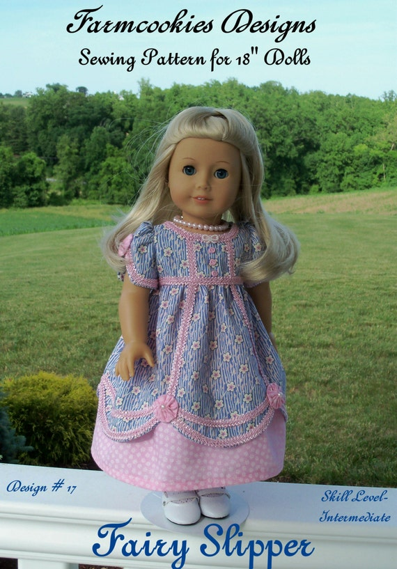 """PRINTED Sewing Pattern- Fairy Slipper Regency Gown /  Patterns Fit  American Girl® or Other 18"""" Doll"""