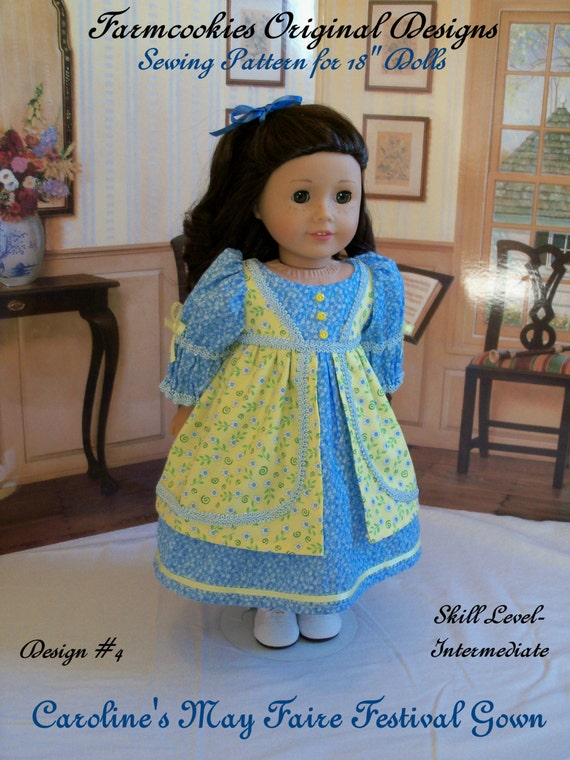 "PRINTED  Pattern for American Girl: Caroline's May Faire Festival Gown/ Sewing Pattern for 18"" Dolls"
