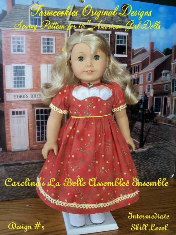 """PDF SEWING PATTERN/  Caroline's La Belle  Promenade Gown, Pantalettes & Chemisette / Fits American Girl®  or Other 18"""" Doll"""