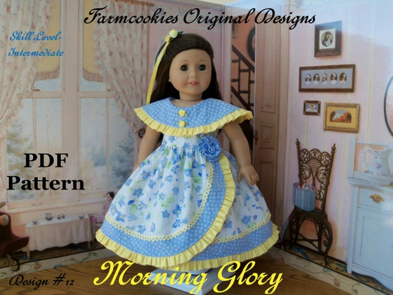 "Like American Girl Doll PDF Sewing Pattern / MORNING GLORY / Farmcookies Mid-1800's Gown Fits American Girl ®  or Other 18"" Doll"