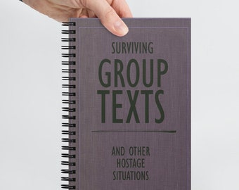 Group Texts - Funny Novelty Notebook