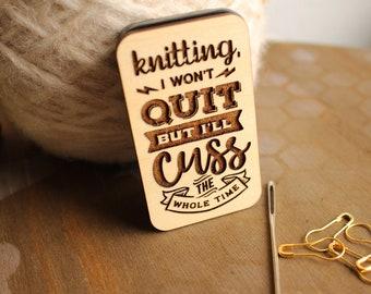Knitting, I Won't Quit, but I'll Cuss the Whole Time- Magnetic Sliding Storage Tin