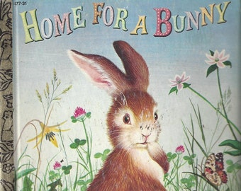 Vintage Home for a Bunny, Little Golden Book, Children's Book, C1961