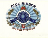 For Men Who Know Blue Ribbon Vintage Cigar Label, 1920s