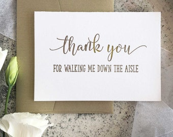Wedding Thank You Card, Thank You For Walking Me Down the Aisle Card, Wedding Day Card, Wedding Thank You Gift