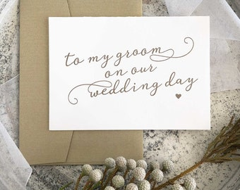 To My Groom Card, Groom Card From Bride To Groom Gift, Groom Gift From Bride To Groom Card, Gold Wedding Card, Calligraphy Card Wedding Day