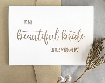Beautiful Bride Gift, For Bride, To My Beautiful Bride, Wedding Gift, Bride Card, Bride to Be Gift, Husband to Wife Gift, Wedding Day Card