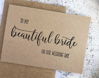 Beautiful Bride Wedding Day Card, for Bride and Groom, On Our Wedding Day Groom Card, To My Bride Wedding Day Card, Rustic Wedding Card