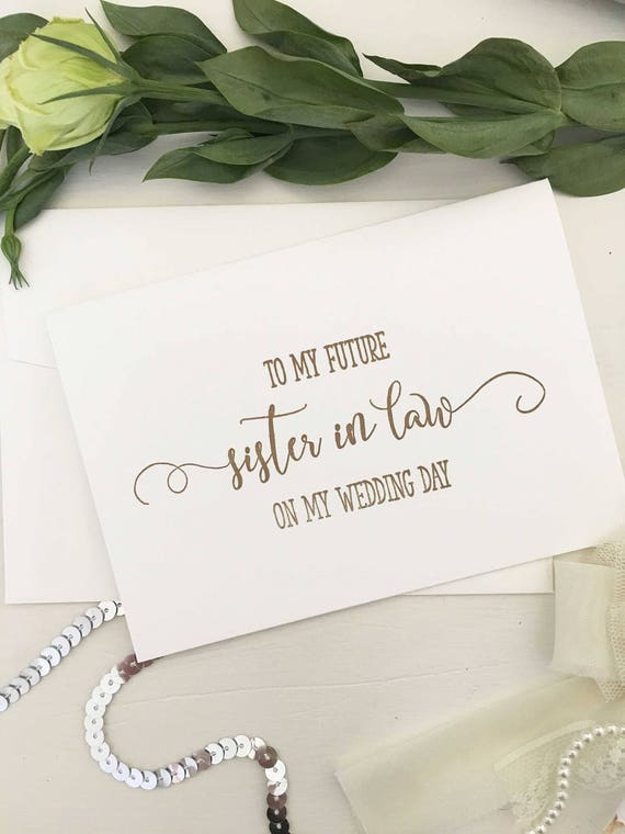 To My Sister In Law On My Wedding Day To My Sister In Law