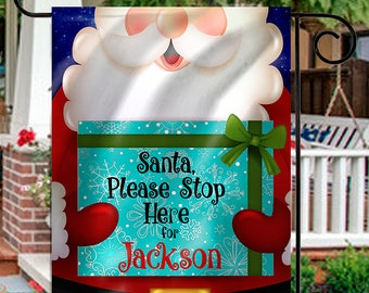 Personalized Santa Stop Here Garden Flag
