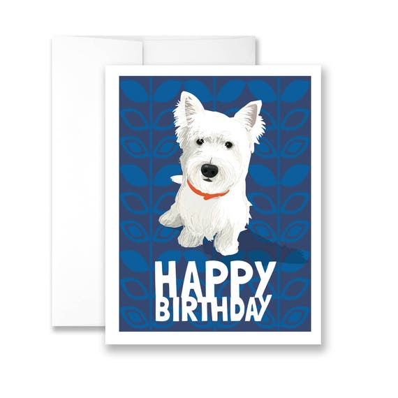 Happy Birthday With Adorable Westie Birthday Card Etsy