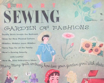 Vintage Smart Sewing Magazine, 1950s Sewing Magazine, Smart Sewing 10th Edition, Garden of Fashions, Sewing Instruction, Vintage Crafting
