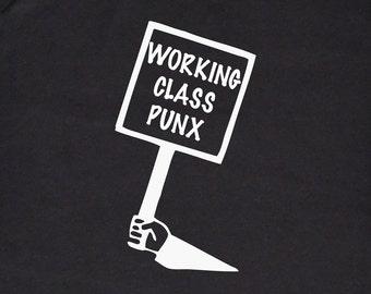 Working Class Punx Protest Tee, Black and White Silkscreen, Punk T-shirt