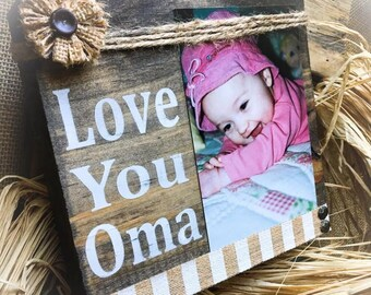 Oma Picture Frame,Oma Photo Holder ,Oma Sign,Oma Gift, Oma Wood Block, Mimi Gigi Nana Mema Meme GG,Greatest Blessings Call Me