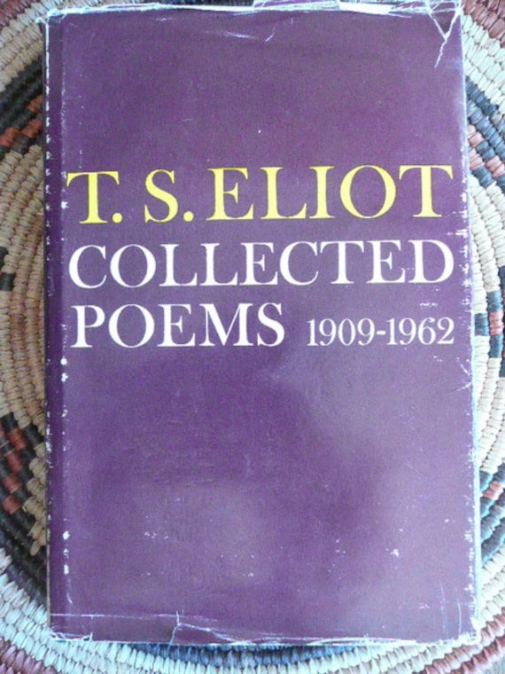 Ts Eliot Collected Poems 1909 1962 With The Cover
