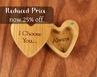 DISCONTINUED - REDUCED PRICE Heart Shaped Box, I Choose You, Engagement, Slender 2-1/4