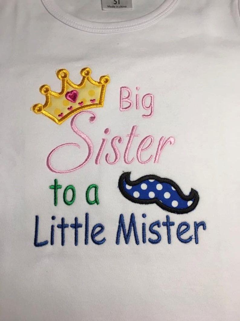 Baby one piece and toddler tshirt  Embroidered Big Sister to image 0