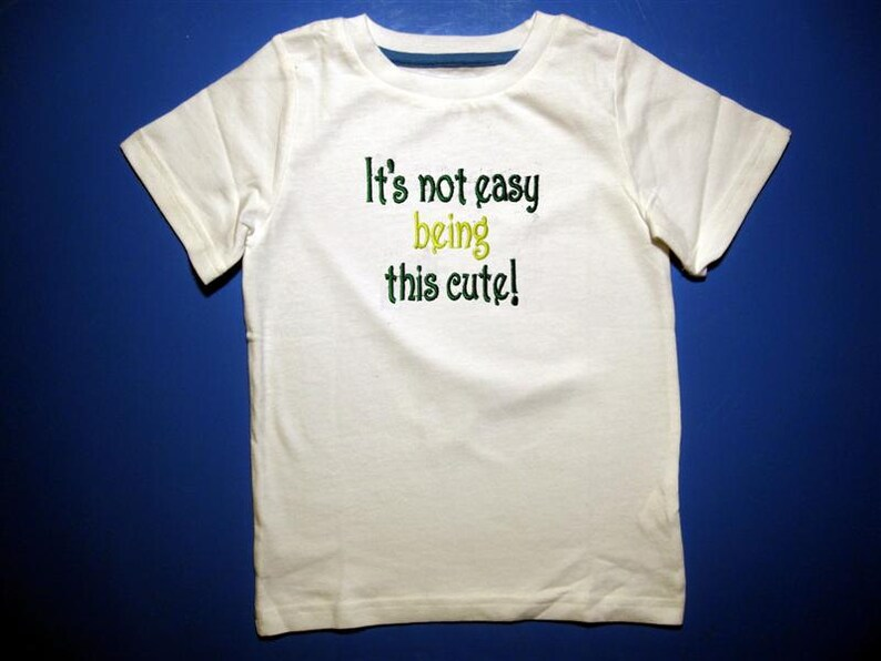 Baby one piece or  toddler tshirt  Embroidery It's not image 0