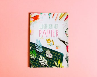 Booklet Illustrating with Paper - magazine A5 | how to illustrate, how to draw, paper art, craft magazine, paper cutting, DIY book