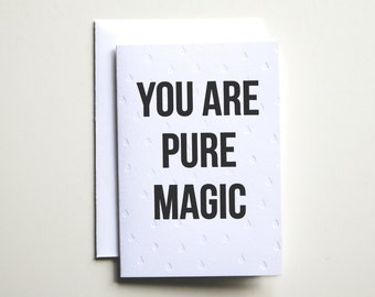 Pure Magic Letterpress Card