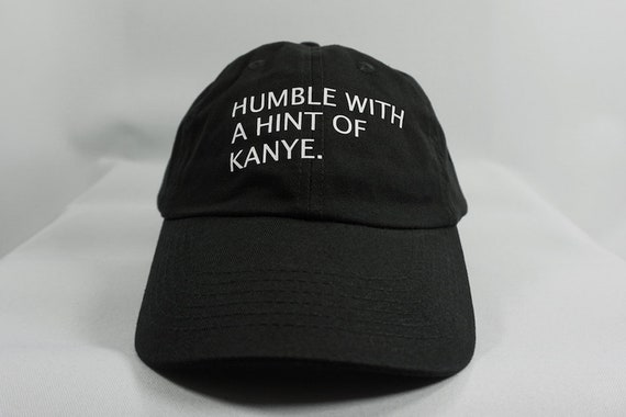 Humble with a Hint of Kanye Dad Hat Black Dad Hat Baseball  15c51c9a96b