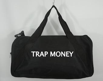 Trap Money Duffle Bag, Black Duffel Bag, Weekender Bag, Travel Bag, Custom Duffle Bag, Carry on Bag, Gym Bag, Sports Bag by GAG THREADS