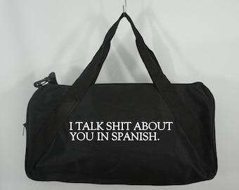 Talk Shit Duffle Bag, Black Duffel Bag, Weekender Bag, Travel Bag, Custom Duffle Bag, Carry on Bag, Gym Bag, Sports Bag by GAG THREADS