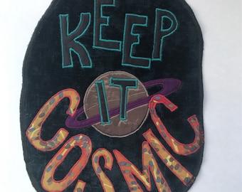 Keep It Cosmic backpatch