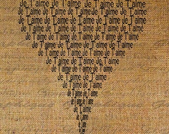 French Heart Made From Love Words Je T'aime Quotes Valentines Day Digital Image Download Transfer Pillows Tote Tea Towels Burlap No. 1547