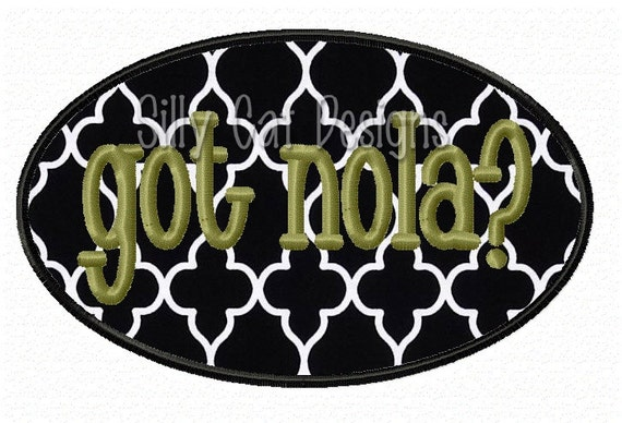 Got Nola? Applique Embroidery Design