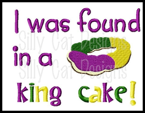Found in a King Cake Mardi Gras Embroidery Design