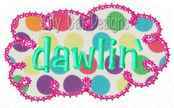 Dawlin' Applique Embroidery Design