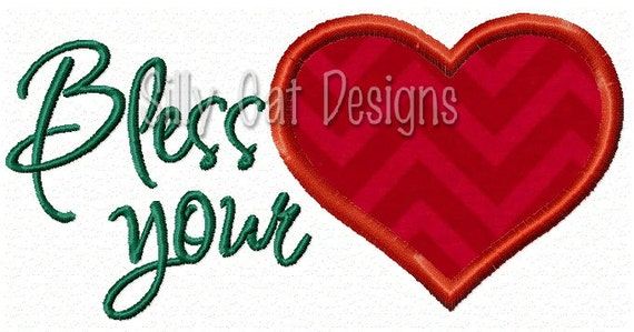 Bless Your Heart  Applique Embroidery Design