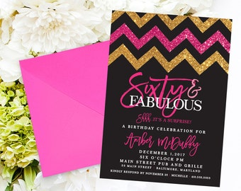 60th Birthday Party Invitation - Sixty and Fabulous Surprise with Gold Glitter and Hot Pink Chevron