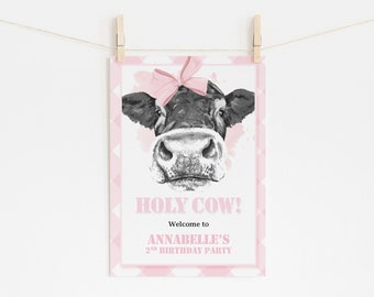 Cow Birthday Welcome Sign - Cow Baby Shower - First Birthday Sign - Holy Cow - Cow Party - Pink Cow Theme - Cow Girl - Party Signage