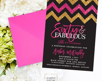 60th Birthday Party Invitation - Sixty and Fabulous Glitter Glam Surprise with Gold Glitter and Hot Pink Chevron