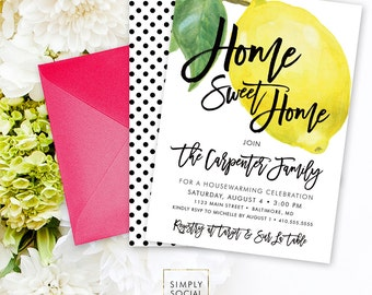 Lemon Housewarming Party Invitation - Fresh Lemon with Black and White Polka Dots Modern Calligraphy Printable Home Sweet Home New Home