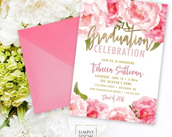 Floral Graduation Party Invitation - Pink Peony Ranunculus and Faux Gold Foil Watercolor Floral Boho Class of 2019  Printable
