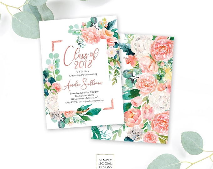 Pink Floral Greenery Graduation Party Invitation - Class of 2018  - Graduation Invitation - Peony Roses Blush Faux Rose Gold Foil  Printable