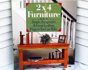 DIY 2x4 furniture projects book, wood furniture from 2x4s, simple inexpensive wood furniture you can make, easy wood furniture patterns