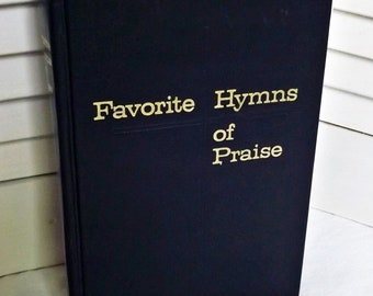 Favorite Hymns of Praise tabernacle publishing, vintage hymnal Christian Church, church hymn book 1967, gospel songs hymnal, vintage music