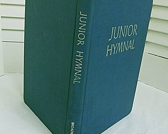 Junior Hymnal Broadman Press, Vintage Junior Hymn Book, Book of hymns for youth1964 Hymnal for Youth, hymn book christian youth worship
