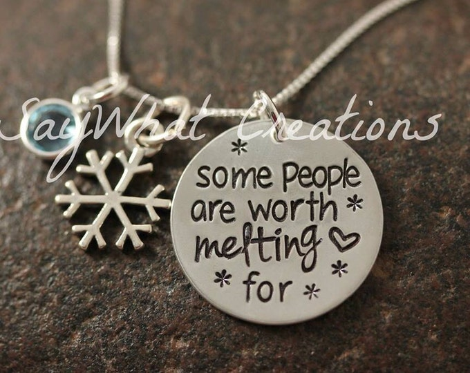 """Sterling silver hand stamped necklace """"some people are worth melting for"""""""