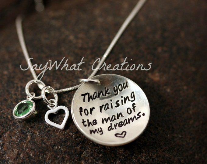 "Sterling Silver ""Thank you for raising the man of my dreams"" Necklace for Mothers/Mother in Law"